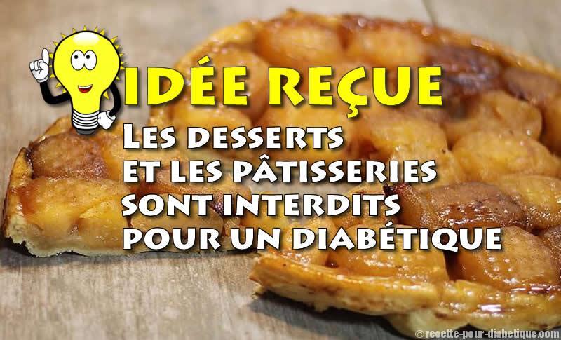 desserts et p 226 tisseries sont ils interdits pour un diab 233 tique